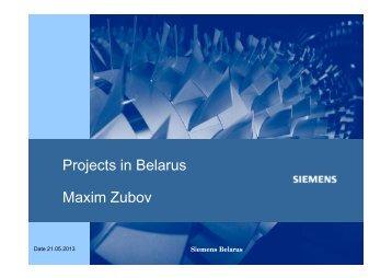 Projects in Belarus Maxim Zubov