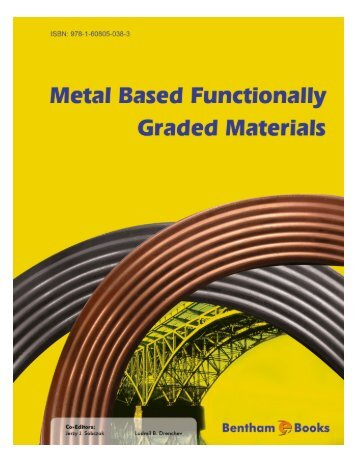 Metal Based Functionally Graded Materials - Bentham Science