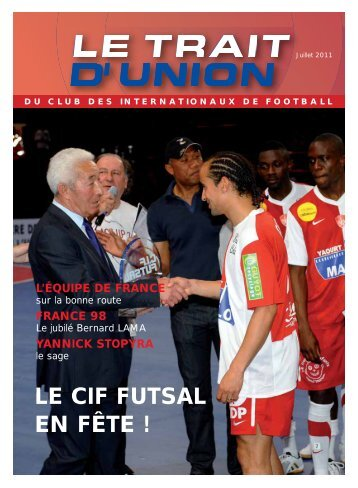 LE CIF FUTSAL EN FÊTE ! - CIF - Club des Internationaux de Football