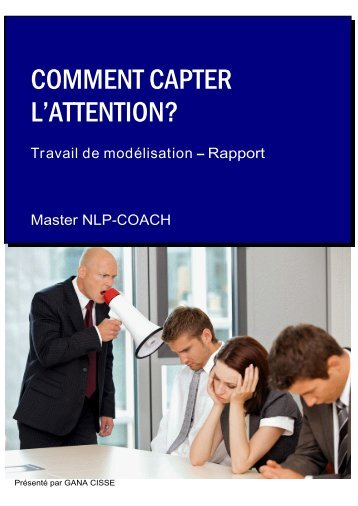 Comment capter l'attention? - PNL Coach