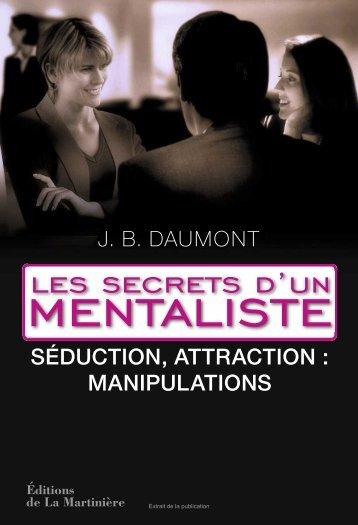 Les secrets d'un mentaliste - Tome 2 - Séduction ... - Eden Livres