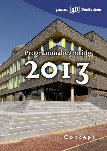 Programmabegroting 2013 concept - Bestuurlijke informatie van de ...