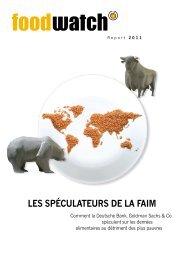 Rapport de foodwatch: Les spéculateurs de la faim