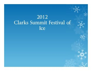 2012 Clarks Summit Festival of Ice - Asoundstrategy