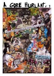 A Gore Hurlant- Fanzine de contre culture, N°3, juillet 2009 (pdf)