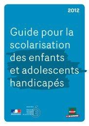 Guide pour la scolarisation des enfants et adolescents ... - Sites APHP