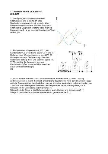 17. Kontrolle Physik LK Klasse 11 22.6.2011 1. Eine Spule, ein ...