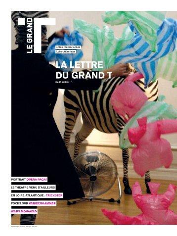 La lettre du Grand T mars-juin 2012 - Le Grand T