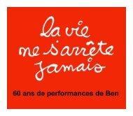 60 ans de performances de Ben - Ben Vautier