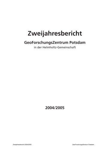 Zweijahresbericht 2004/2005 - Bibliothek - GFZ