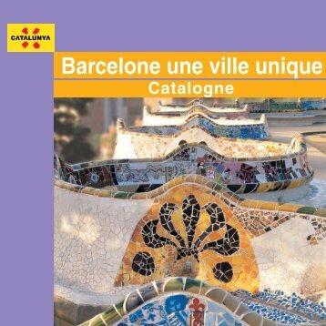 Barcelone une ville unique - Generalitat de Catalunya