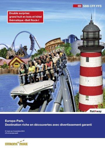 Europa-Park. Destination riche en découvertes avec ... - CFF