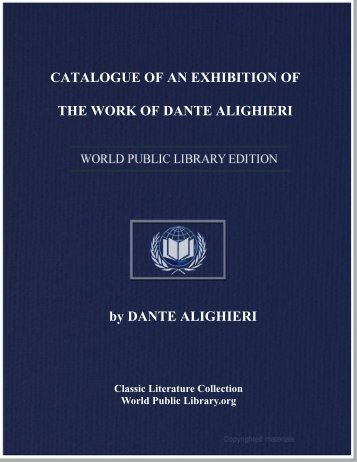 catalogue of an exhibition of the work of dante alighieri
