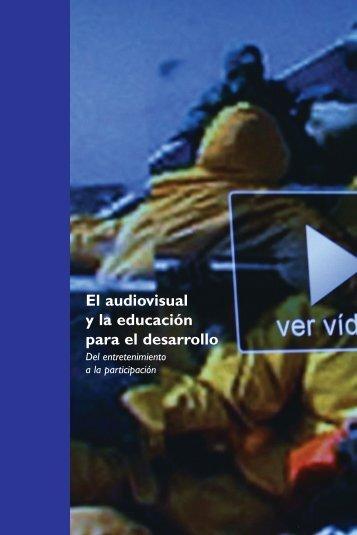 El audiovisual y la educación para el desarrollo - Biblioteca Hegoa