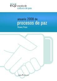 Anuario de Procesos de Paz 2008 - Escola de Cultura de Pau ...