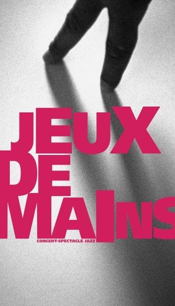 Dossier de présentation - JEUX DE MAINS