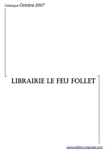 Catalogue Librairie Le Feu Follet - Livre Rare Book