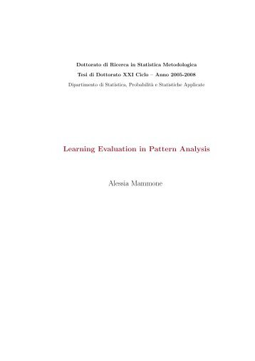 Learning Evaluation in Pattern Analysis Alessia Mammone