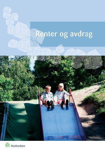 Renter og avdrag - Husbanken