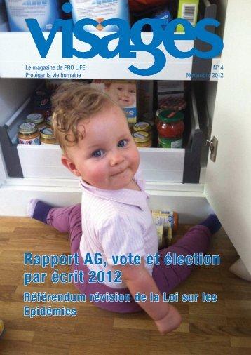 Rapport AG, vote et élection par écrit 2012 Référendum ... - Pro Life