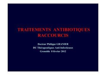 Traitements antibiotiques raccourcis - Infectiologie