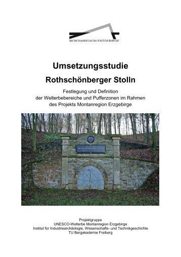 Umsetzungsstudie Rothschönberger Stolln - Wirtschaftsförderung ...