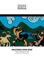 BIBLIOTHÈQUE PIERRE BERGÉ - Bibliorare