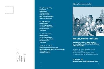 Mein Gott, Dein Gott – kein Gott? - Universität Tübingen