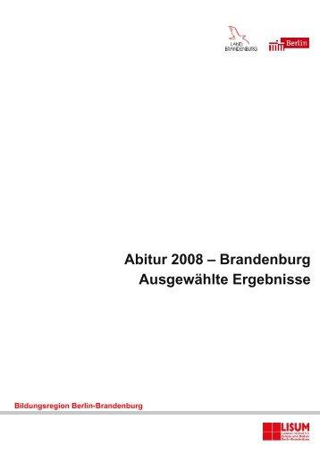 Abitur 2008 – Brandenburg Ausgewählte Ergebnisse