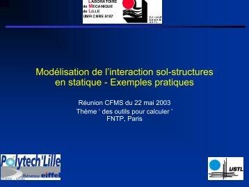 Modélisation de l'interaction sol-structures en statique - Exemples ...