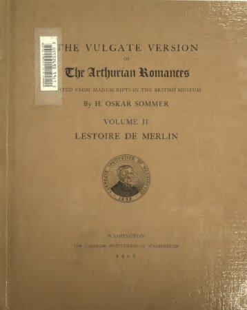 The vulgate version of the Arthurian romances Volume 2