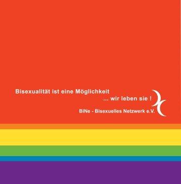 Bisexualität ist eine Möglichkeit ... wir leben sie ! - BiNe Bisexuelles ...