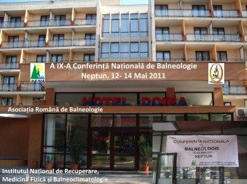 A IX-A Conferinţă Naţională de Balneologie Neptun, 12- 14 Mai 2011