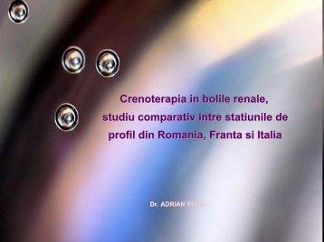 1. Crenoterapia in bolile renale: studiu comparativ intre statiunile de ...