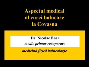 7. Aspectul medical al curei balneare la Covasna /Medical balneary ...