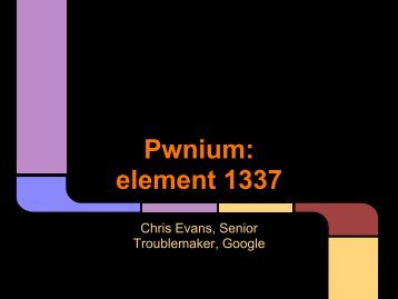 D2t1 - chris evans - element 1337 in the periodic table - pwnium