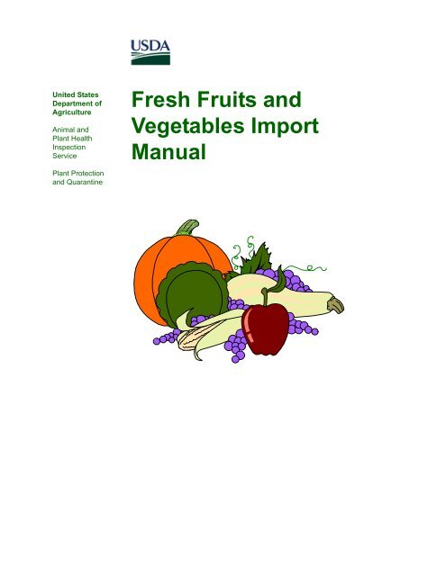 Fresh Fruits And Vegetables Import Manual 1 Phytosanitary