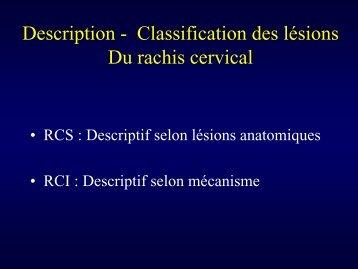 Description - Classification des lésions Du rachis cervical - Ecole de ...