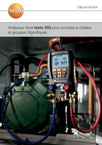 Analyseur froid testo 550 pour pompes à chaleur et ... - TestoSites