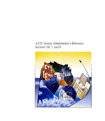 A/UX® System Administrator's Reference Sections 1M, 7, and 8