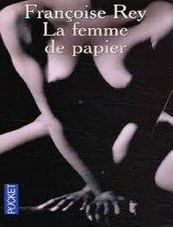 La Femme De Papier