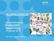KLASSELEDELSE - Læreruddannelsen Blaagaard/KDAS