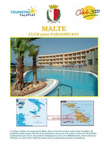 malte club 3000 paradise bay - CCAS