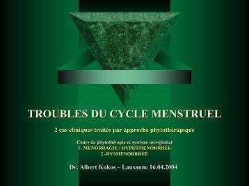 TROUBLES DU CYCLE MENSTRUEL. 2 cas cliniques traités par ...