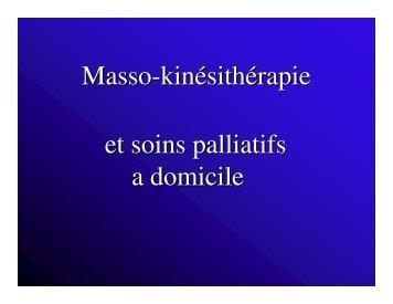 Masso-kinésithérapie Masso kinésithérapie et soins palliatifs a domicile