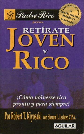 Robert Kiyosaki – Retirate Joven y Rico - Blog de ESPOL