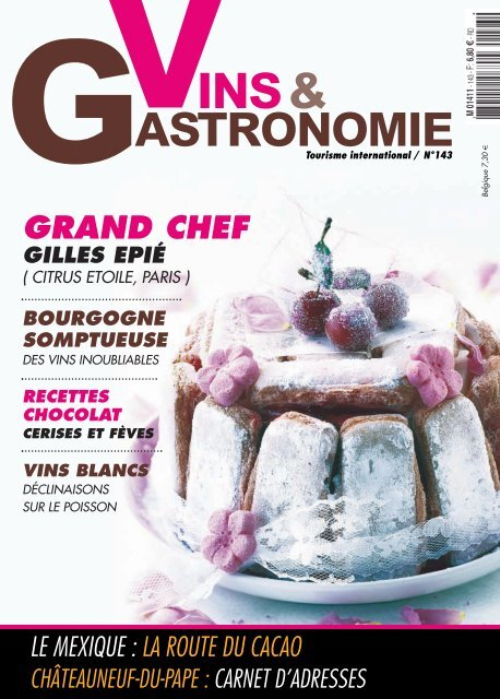 Je Telecharge Mon Magazine En Pdf Vins Et Gastronomie Magazine
