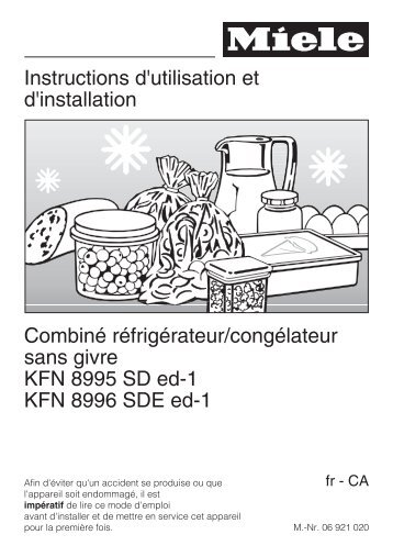 Instructions d'utilisation et d'installation Combiné ... - Miele