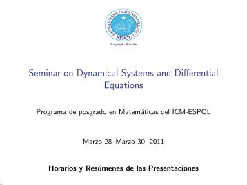 Seminar on Dynamical Systems and Differential ... - Blog de ESPOL