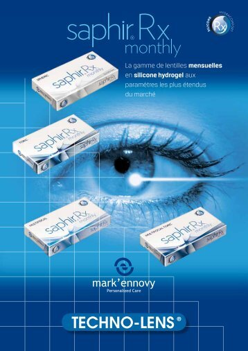 La gamme de lentilles mensuelles en silicone ... - techno-lens sa